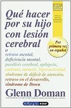 ¿Qué hacer por su hijo con lesión cerebral? (Tu hijo y tú) (Spanish Edition)