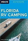 Moon Florida RV Camping (Moon Outdoors)