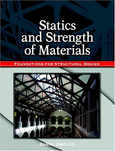 Statics and Strength of Materials: Foundations for...