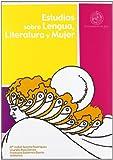 Estudios sobre lengua, literatura y mujer (Fuera de Colección)