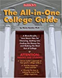 Image of The All-in-one College Guide: a More-results, Less-stress Plan for Choosing, Getting Into, Finding the Money For, and Making the Most Out of College