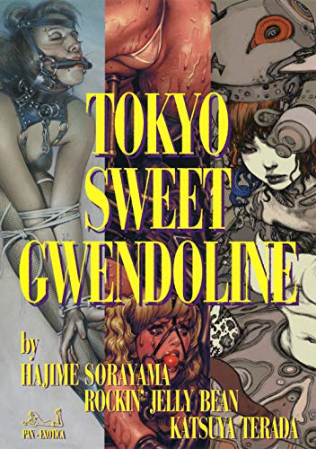 Sorayama, H: Tokyo Sweet Gwendoline