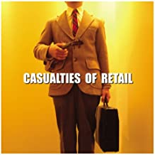 Casualties of Retail