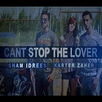 Can't Stop the Lover