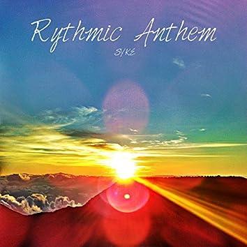 Rythmic Anthem