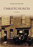 Christchurch (Archive Photographs)