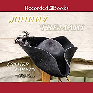 Johnny Tremain                   By:                                                                                                                                 Esther Forbes                               Narrated by:                                                                                                                                 George Guidall                      Length: 9 hrs and 26 mins     2 ratings     Overall 4.5