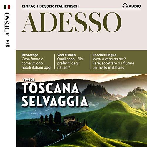 Adesso Audio - Toscana selvaggia. 11/2020 Titelbild
