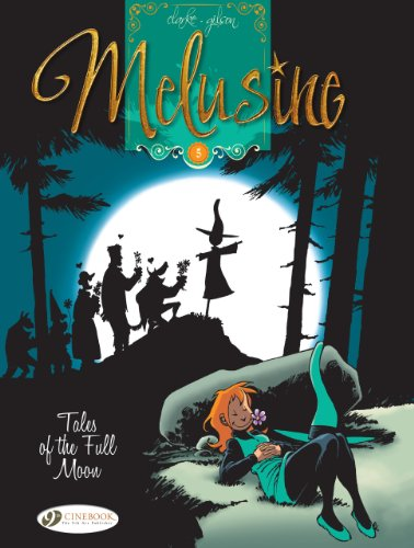 Melusine - tome 5 Tales of the Full Moon (05)