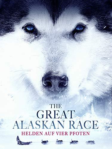 The Great Alaskan Race – Helden auf vier Pfoten