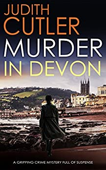 MURDER IN DEVON a gripping crime mystery full of suspense (Detective Kate Power Mystery Book 5) by [JUDITH CUTLER]