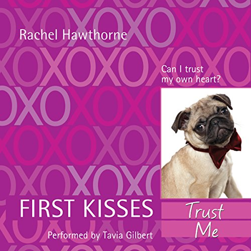 First Kisses 1: Trust Me audiobook cover art