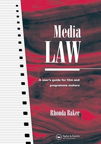 Media Law: A User's Guide for Film and Programme Makers (Blueprint Series)