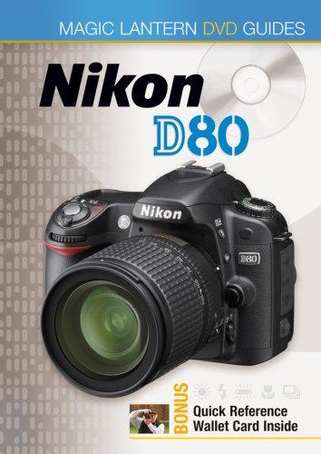 Magic Lantern® DVD Guides: Nikon D80