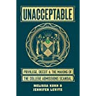 Unacceptable: Privilege, Deceit & the Making of the College Admissions Scandal