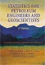Statistics for Petroleum Engineers and Geoscientists (Volume 2) (Handbook of Petroleum Exploration and Production, Volume 2)