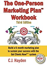 The One-Person Marketing Plan Workbook by C.J. Hayden (2014-07-12)