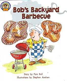 Bob's Backyard Barbecue (On-the-Mark Books, Level J, Word Count, 244)