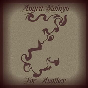 For Another / Against Angels