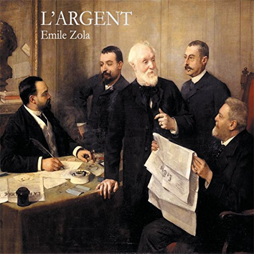 L'Argent (Rougon-Macquart 18) cover art