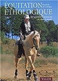Equitation éthologique - Tome 2, Du poulain nouveau-né au cheval monté - Vigot - 14/11/2003