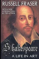Shakespeare: A Life in Art