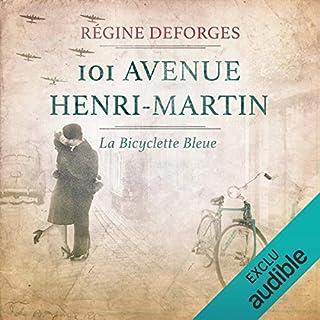 101 avenue Henri-Martin (1942-1944)     La bicyclette bleue 2              Auteur(s):                                                                                                                                 Régine Deforges                               Narrateur(s):                                                                                                                                 Véronique Groux de Miéri,                                                                                        Hervé Lavigne                      Durée: 11 h et 2 min     Pas de évaluations     Au global 0,0