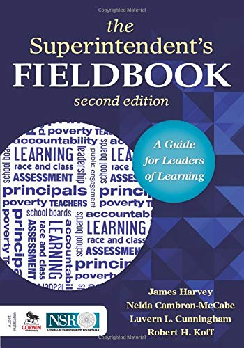 The Superintendent Prime S Fieldbook A Guide For Leaders Of Learning