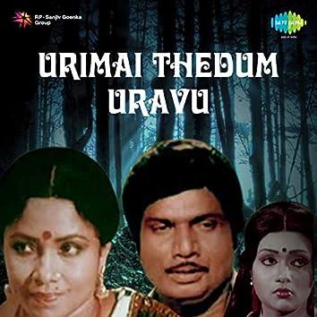 Urimai Thedum Uravu (Original Motion Picture Soundtrack)