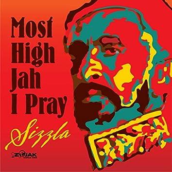 Most High Jah I Pray