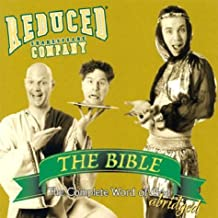 THE REDUCED SHAKESPEARE CO - THE BIBLE: THE COMPLETE
