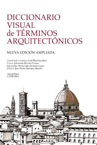 Diccionario visual de términos arquitectónicos (Arte Grandes temas)