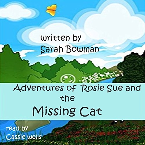 Adventures of Rosie Sue and the Missing Cat audiobook cover art