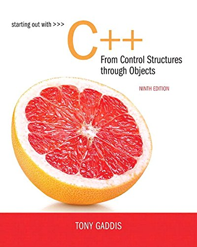 Starting Out with C++ from Control Structures to Objects Plus MyLab Programming with Pearson eText -- Access Card Packag
