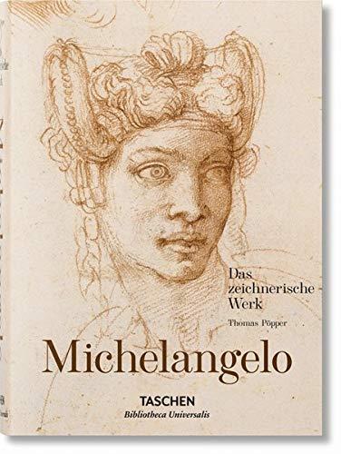 Michelangelo. Das zeichnerische Werk