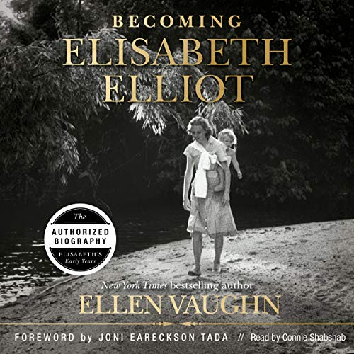 Becoming Elisabeth Elliot cover art