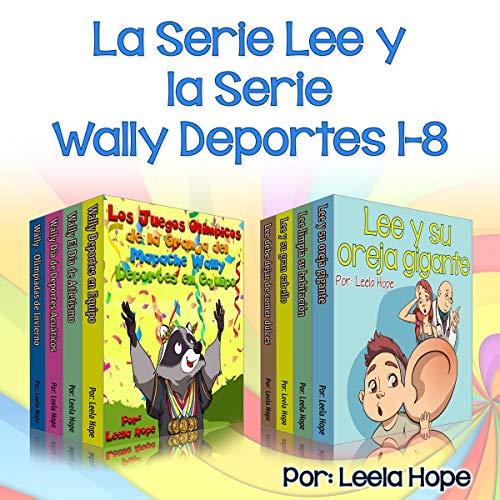 libros audibles en español-la Serie Lee y la Wally Deportes Serie 1-8: Cuentos cortos para niños,libro infantil español,spanish eBook for kids,cuentos ... de Dormir para los Niños ) (Spanish Edition) audiobook cover art