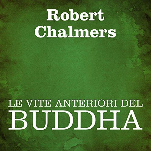 Le vite anteriori del Buddha  Audiolibri