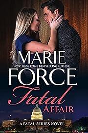 Fatal Affair (Fatal Series Book 1)
