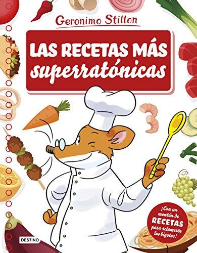 Las recetas más superratónicas (Stilton. Libros de actividades)