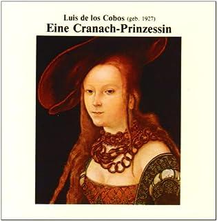 Eine Cranach-Prinzessin