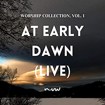 At Early Dawn (Live)