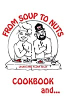 From Soup to Nuts: Cookbook and Hysterical Tales
