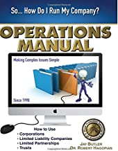 Operations Manual: How to Use Corporations, Limited Liability Companies, Limited Partnerships, Trusts