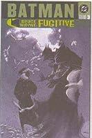 Batman: Bruce Wayne Fugitive - VOL 03