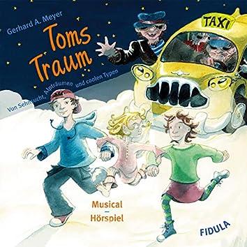 Toms Traum (Von Sehnsucht, Alpträumen und coolen Typen)