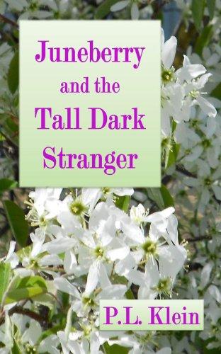 Juneberry and the Tall Dark Stranger...