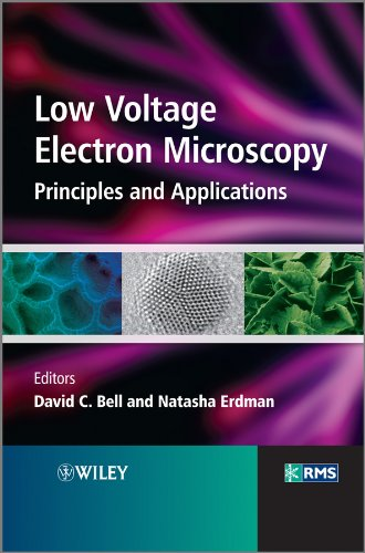 Low Voltage Electron Microscopy: Principles and Applications (RMS - Royal Microscopical Society)