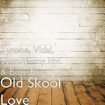 Old Skool Love