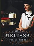 Il senso di Melissa per le torte...